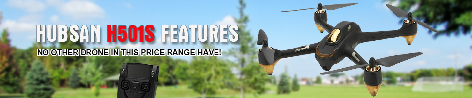 HUBSAN H501S FEATURES