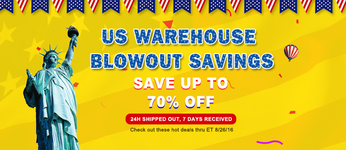 Save UP to 70% OFF US Warehouse Blowout Savings,Expires:Aug.26@TOMTOP.com